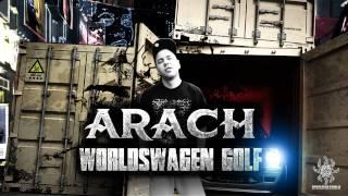 Arach/BDF - WorldSwagen Golf prod. Spięty