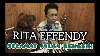 Rita Effendy - Selamat jalan kekasih (Julian Live Cover) JLC