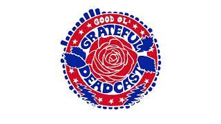 The Good Ol' Grateful Deadcast: Season 3 - BONUS: Over There: The Dead in England