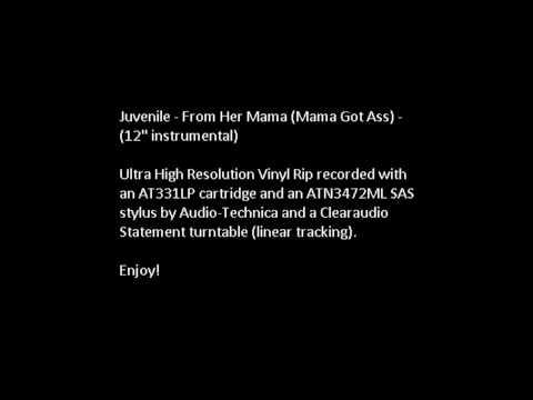 "Juvenile - From Her Mama (Mama Got Ass) - (12"" instrumental)"