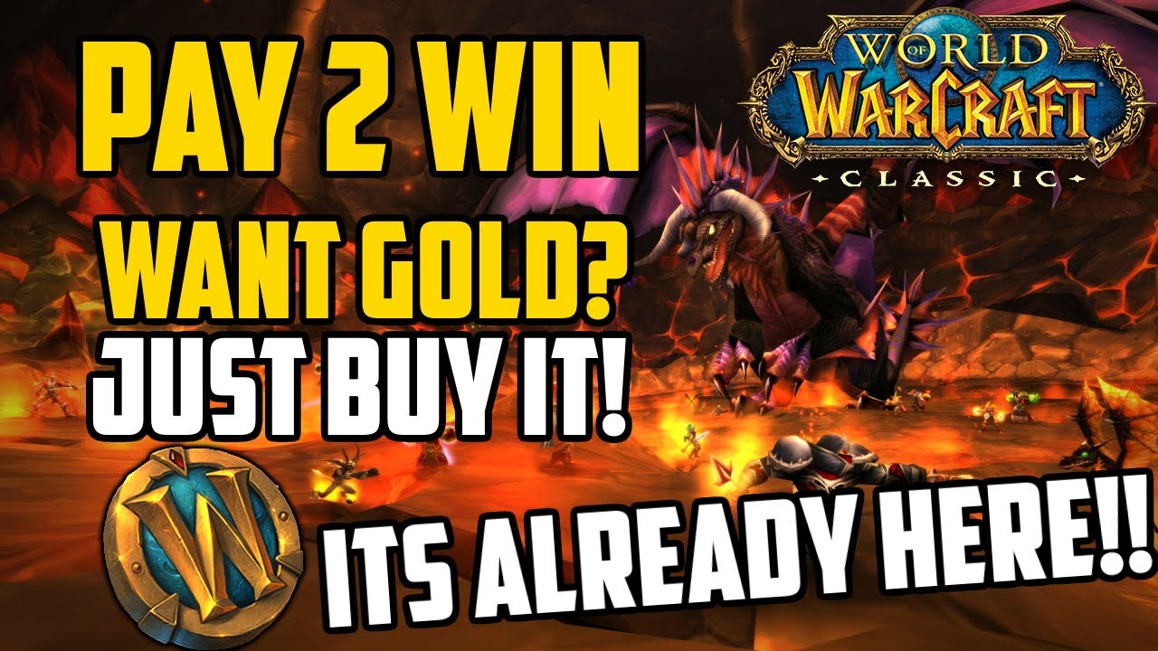 Classic WoW is Pay To Win (And You Might Not Know It)