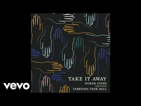Hear Norah Jones' New Song 'Take It Away' With Tarriona From Tank and the Bangas