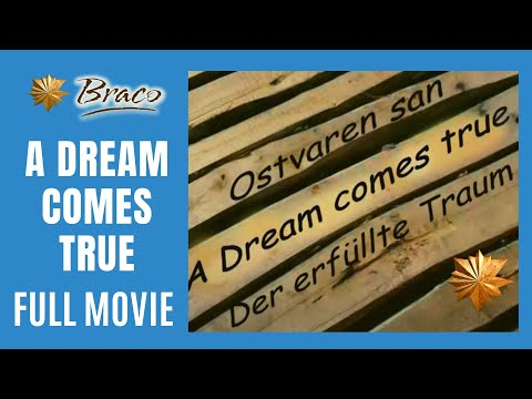 Braco - A Dream Comes True - FULL MOVIE