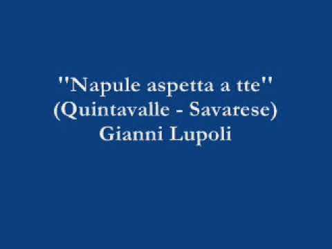 Napule aspetta a tte - Gianni Lupoli