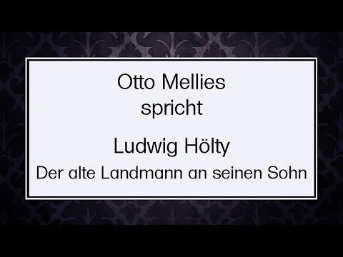 """Ludwig Hölty """"Der alte Landmann an seinen Sohn"""""""