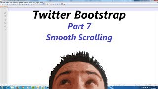 Twitter Bootstrap Part 7 - Smooth Scrolling & Footer