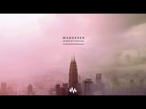 'Wanderer' - Chill Ambient Mix