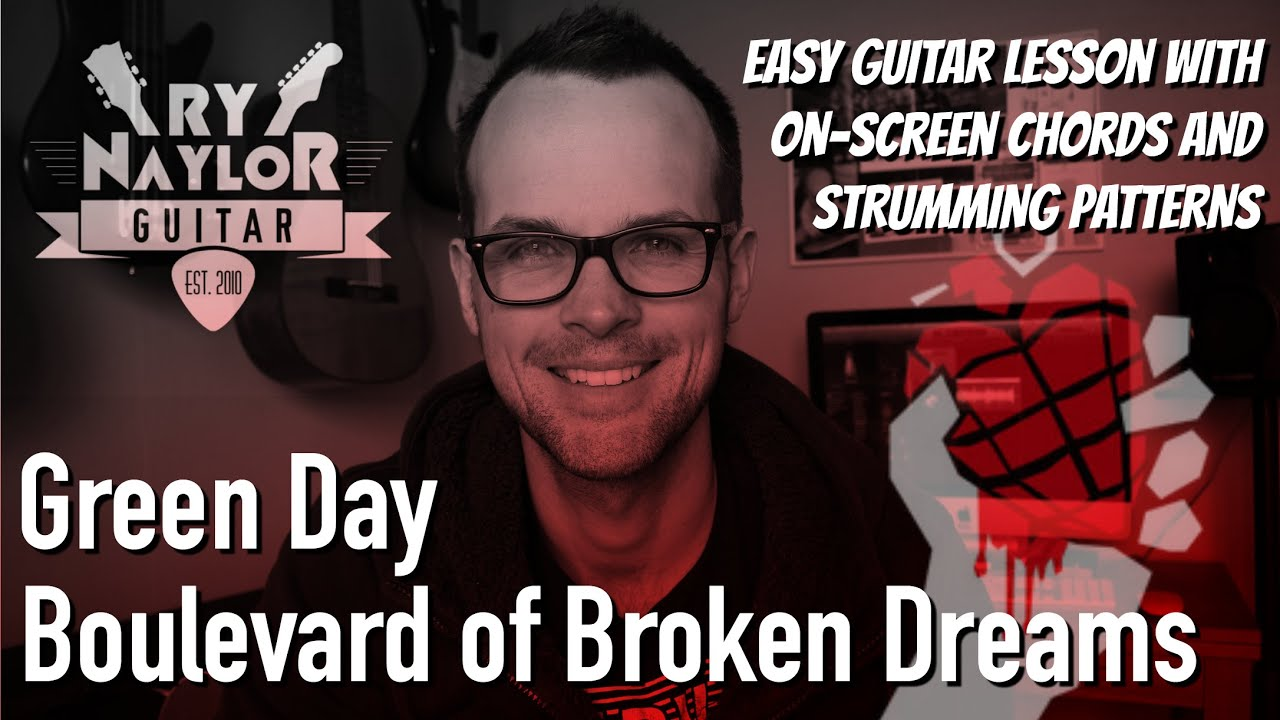 Boulevard Of Broken Dreams Green Day Guitar Lesson Easy Beginner