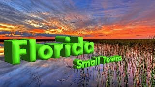 Top 10 WORST small towns in Florida.