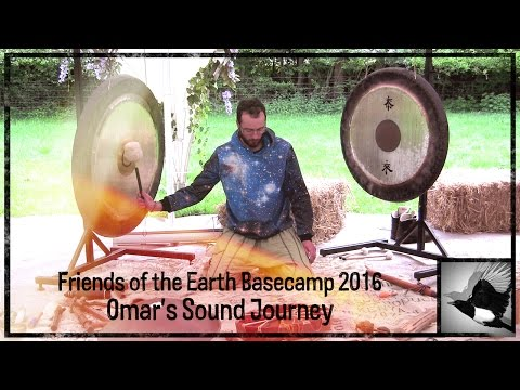 Friends of the Earth Basecamp 2016 | Omar's Sound Journey