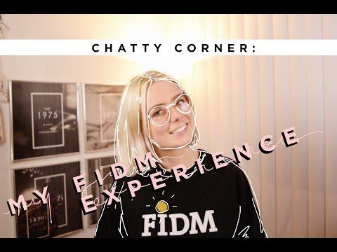 My FIDM Experience!