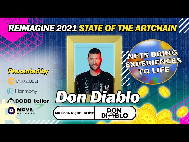 REIMAGINE 2021 - The Future is Hexagonal: Don Diablo & the Revolution of NFTs