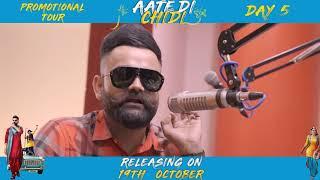 Promotional Tour (Day 5) Aate Di Chidi, Neeru Bajwa , Amrit Maan | Punjabi Film 2018