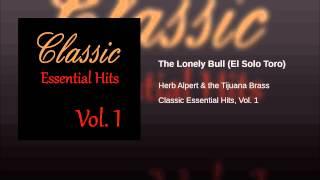 The Lonely Bull El Solo Toro