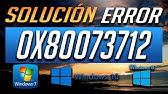 How To Fix Error Code 0x80073712 In Windows 10/8/7 [Tutorial