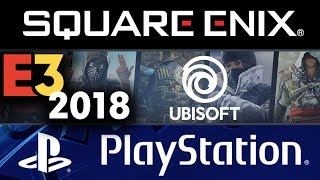 E3 2018 LiVE 🔴 Square Enix   UbiSoft   Sony PlayStation Showcase