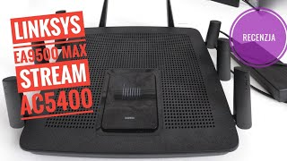 Linksys EA9500 MAX STREAM AC5400 recenzja