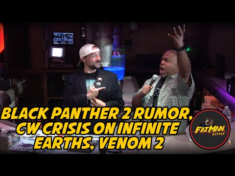 Black Panther 2 Rumor, CW Crisis On Infinite Earths, Venom 2