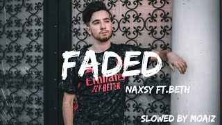 Download Naxsy (ft, Beth) - Faded(Slowed+Reverb)