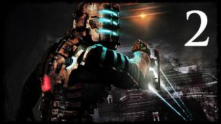 Dead Space - Chapter 2: We Are So F-cked