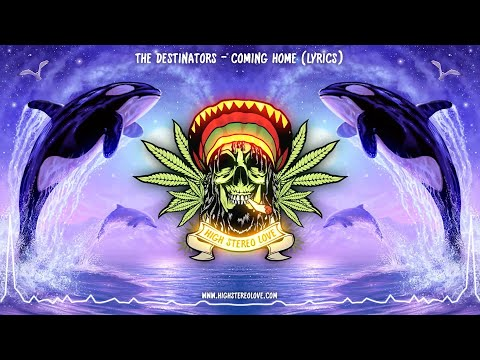 Download The Destinators - Coming Home (New Reggae 2021 / Lyrics)