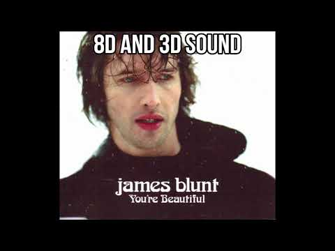 JAMES BLUNT - YOU´RE BEAUTIFUL [8D SOUND]