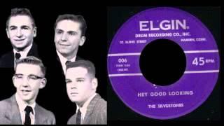 The Silvertones (1)  1959 - Hey Good Looking  (Elgin 005/006)