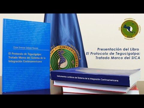 """Transmisión en Vivo: Presentación del Libro """"El Protocolo de Tegucigalpa: Tratado Marco del SICA"""""""