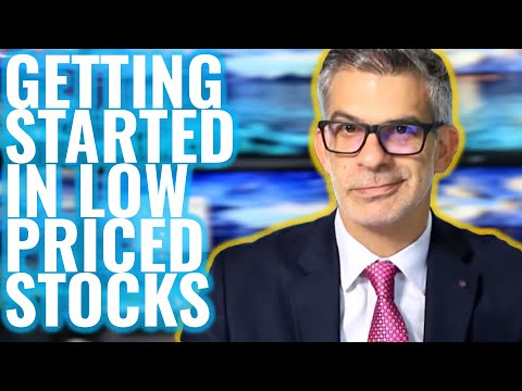 GETTING STARTED IN LOW PRICED STOCKS