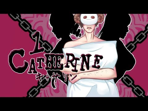Cry Plays: Catherine [P1]