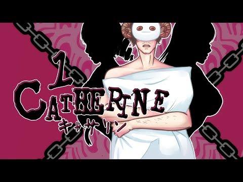 Cry Plays: Catherine [P1]