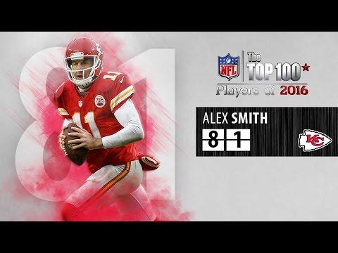 #81: Alex Smith (QB, Chiefs)   Top 100 NFL Players of 2016