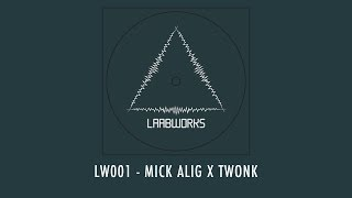 LW001 - Mick Alig X Twonk - EP Sampler