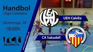 Gambar cover [Transmissió Esportiva] Handbol: UEH Calella – CA Sabadell