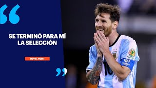 Video: Messi renuncia a la Selección Argentina