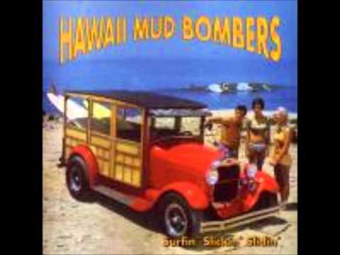 Hawaii Mud Bombers-Surfin' Slickin' Slidin'【Full Album】