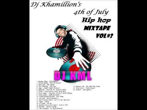 Dj Khamillions 4th of July Hip hop Mixtape vol#2