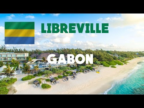 Discover Gabon's Capital Libreville, Magnificent City on the West Coast of Africa