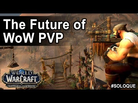 The Future of World of Warcraft PVP #SOLOQUE thumbnail