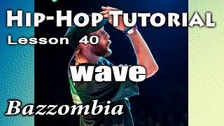 Wave / Hip Hop Dance / Видео уроки танцев(Видео урок посвящен теме волн и тому как их использовать в хип-хопе, как сочетать различные элементы вместе..., 2015-03-21T00:56:38.000Z)