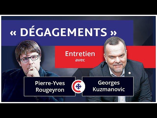 « Dégagements », Entretien avec Pierre-Yves Rougeyron et Georges Kuzmanovic