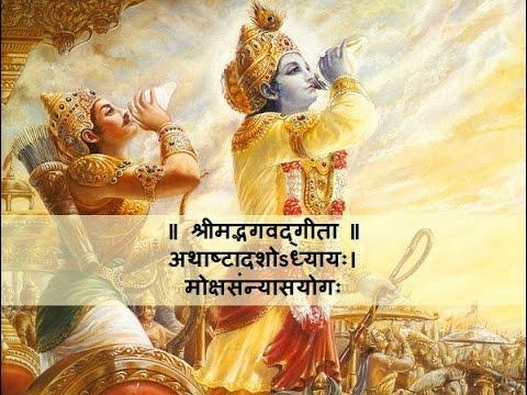 Mokshya Sanyas Yog - 18th Chapter Bhagvat Geeta Pathanam