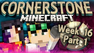 Minecraft: Cornerstone - NEW & IMPROVED (Week16 Part 1)