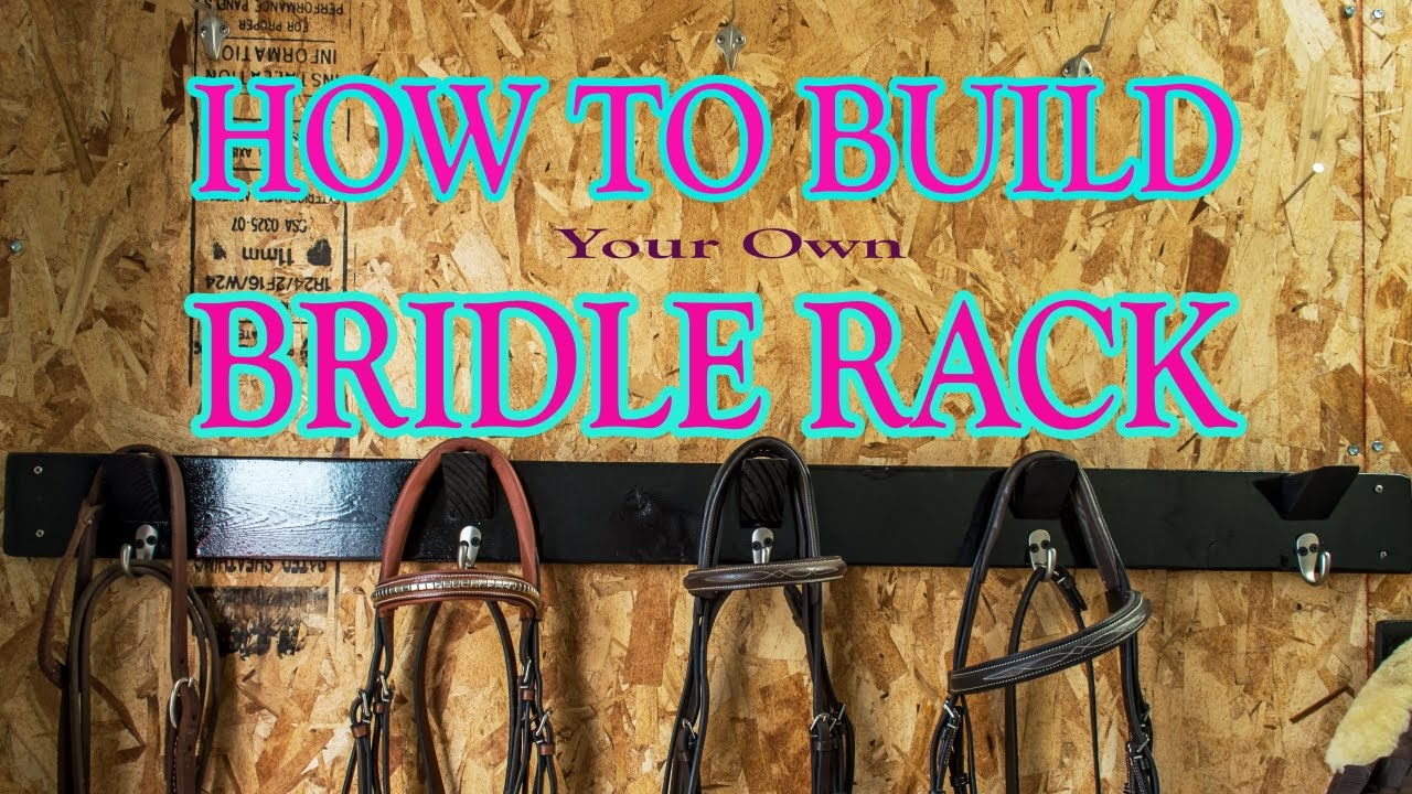 How To Make Your Own Bridle Rack Youtube