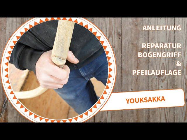 Anleitung Bogen Reparatur an der Pfeilauflage oder dem Griff