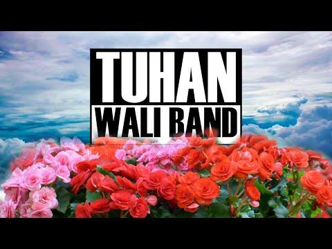 WALI BAND - TUHAN (lirik)