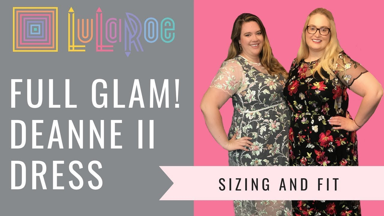 a611ad38e19ad The New LuLaRoe Deanne II Dress! Fit and Sizing of this Glamorous Piece!