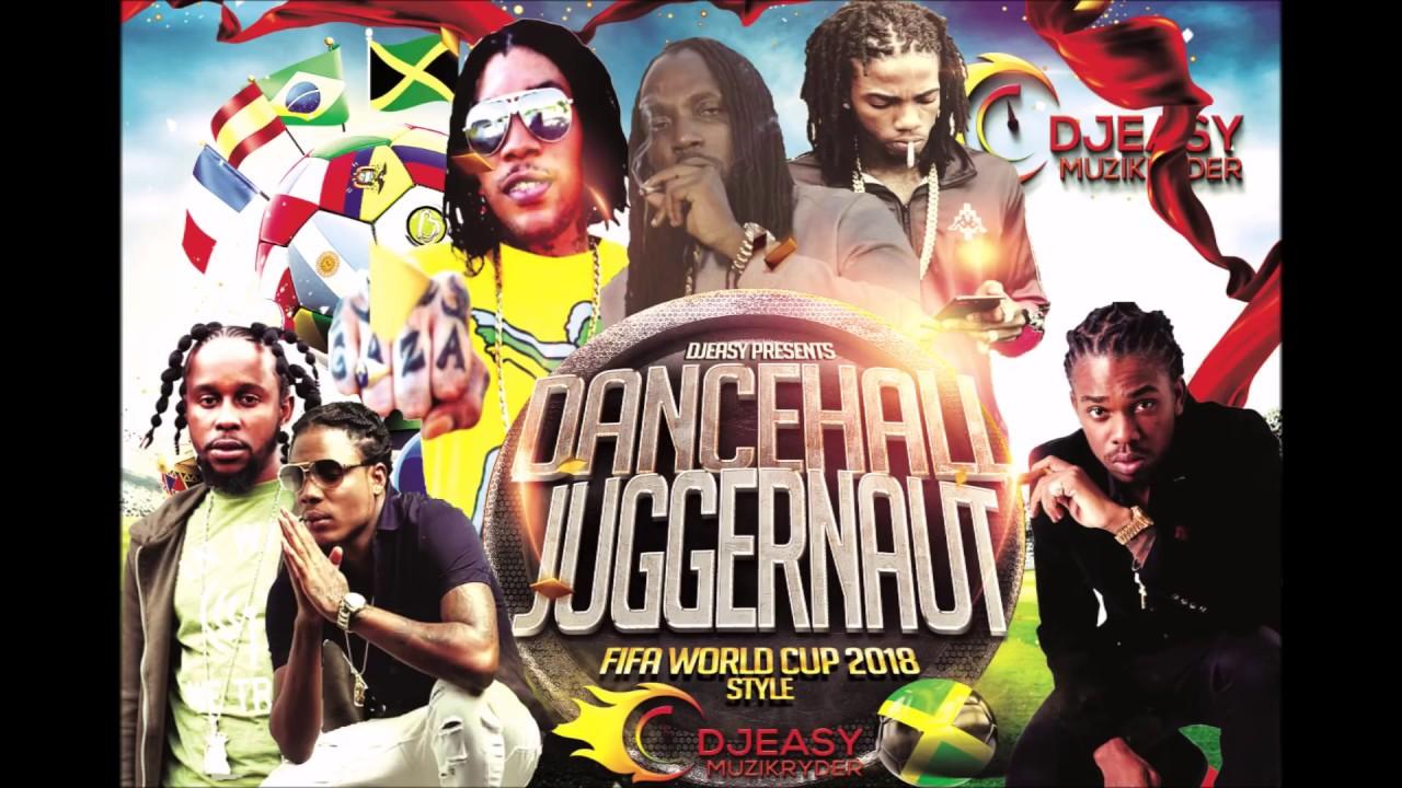 Dancehall Mix 2018 Juggernaut ►Alkaline,Mavado,Vybz  Kartel,Popcaan,Jahmiel,Masicka & Lots More
