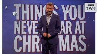 Things You Never Hear At Christmas - Mock the Week: Christmas 2017 - BBC Two