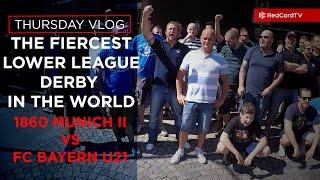 Vlog Munich: The Fiercest Lower Derby In The World. 1860 Munich vs Bayern Munich | RedCardTV
